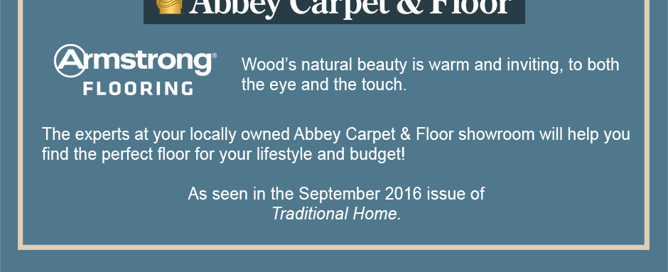 Wood's natural beauty is warm and inviting, to both the eye and the touch.